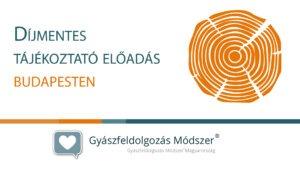 Díjmentes tájékoztató előadás és beszélgetés Budapesten @ Harmónia Palota Rendezvényközpont | Budapest | Magyarország